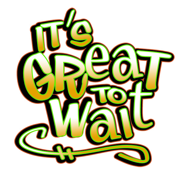 It´s Great To Wait – español